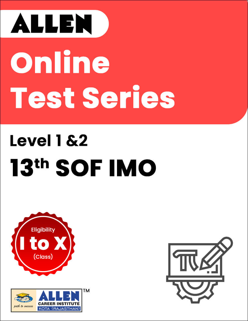 Online Test Series for 13th SOF IMO (Level-1 and 2