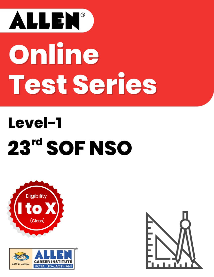 23rd SOF NSO Level 1 OnlineTestSeries (Class I to X)