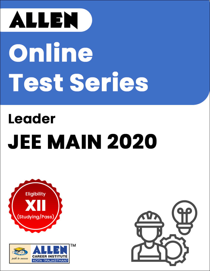Leader - Online Test Series for JEE Main 2020