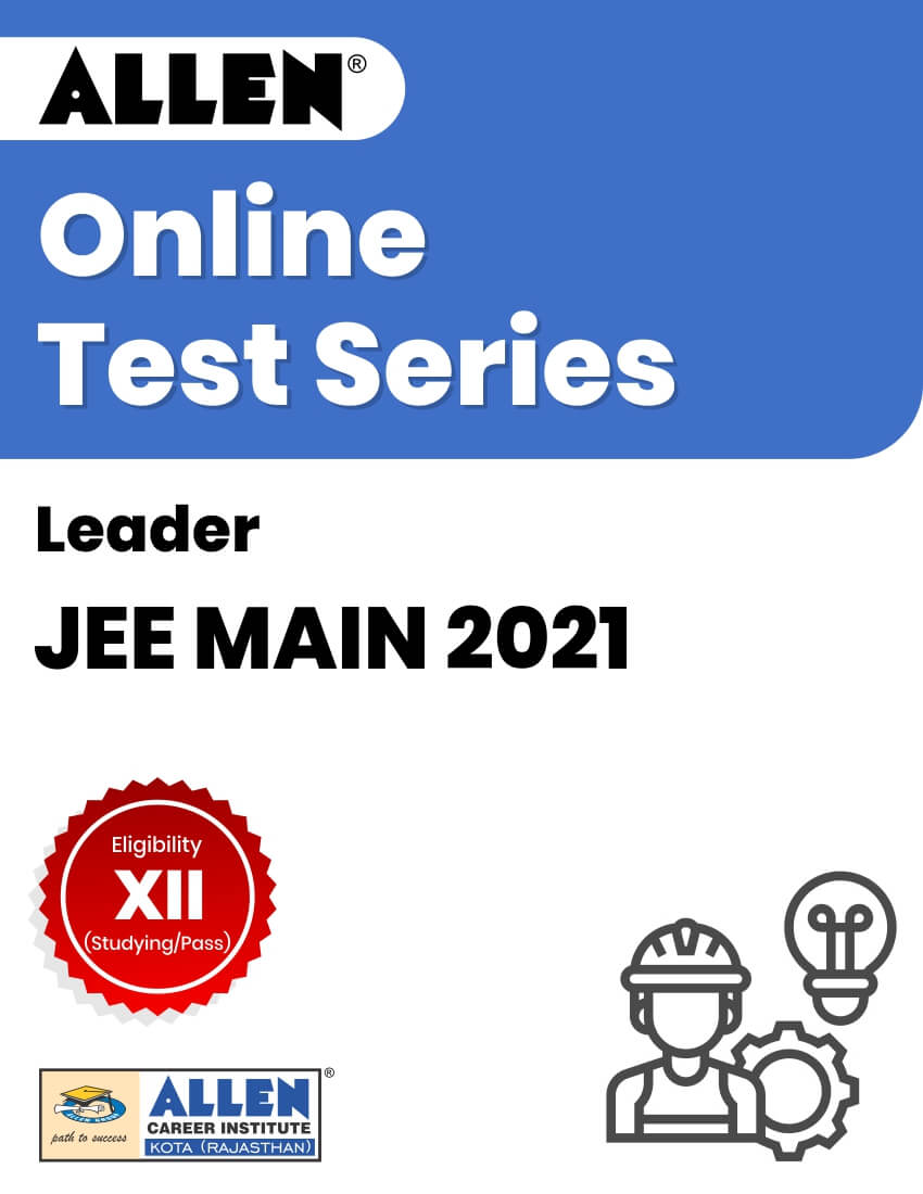 Leader - Online Test Series for JEE Main 2021