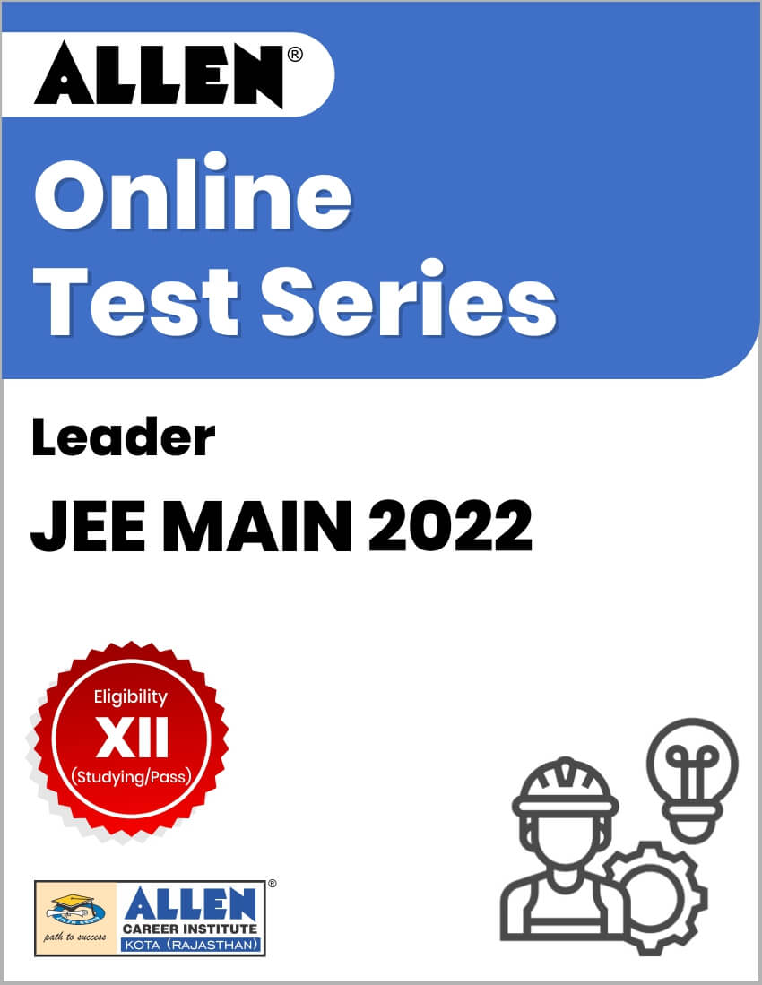 Leader - Online Test Series for JEE Main 2022