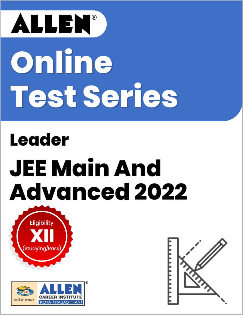 Leader - Online Test Series for JEE Main and Advanced 2022