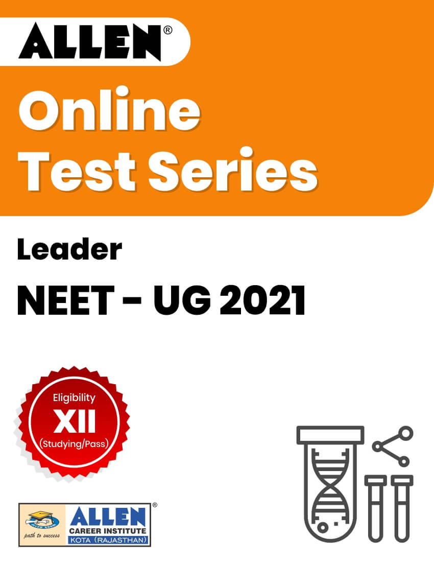 Leader - Online Test Series for NEET-UG 2021