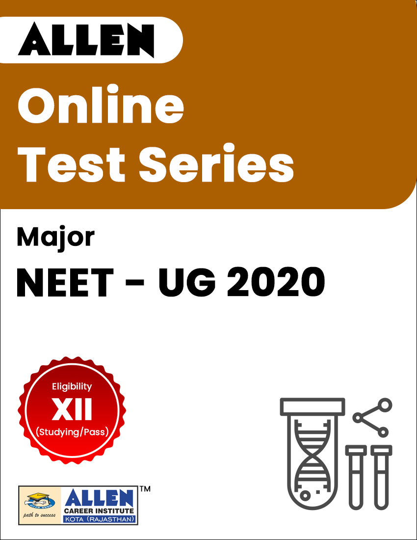 Major - Online Test Series for NEET-UG 2020