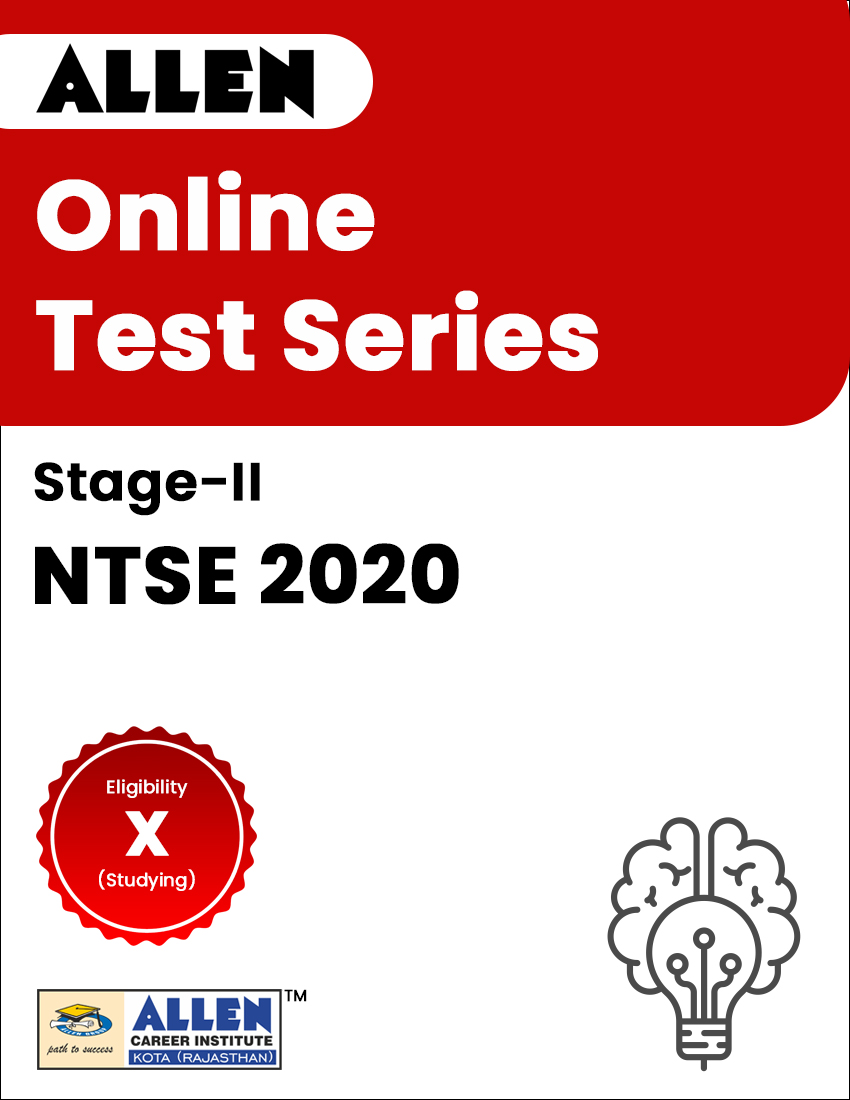 Online Test Series for NTSE 2020 Stage-II