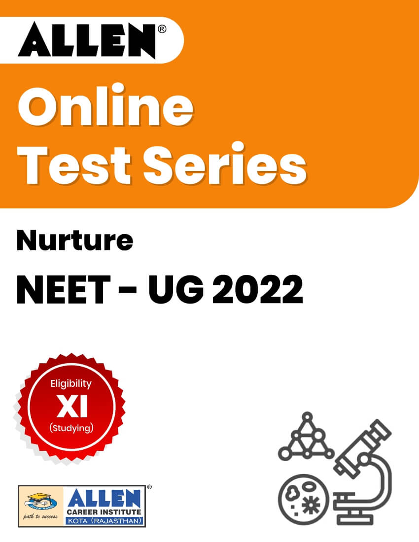 Nurture - Online Test Series for NEET-UG 2022
