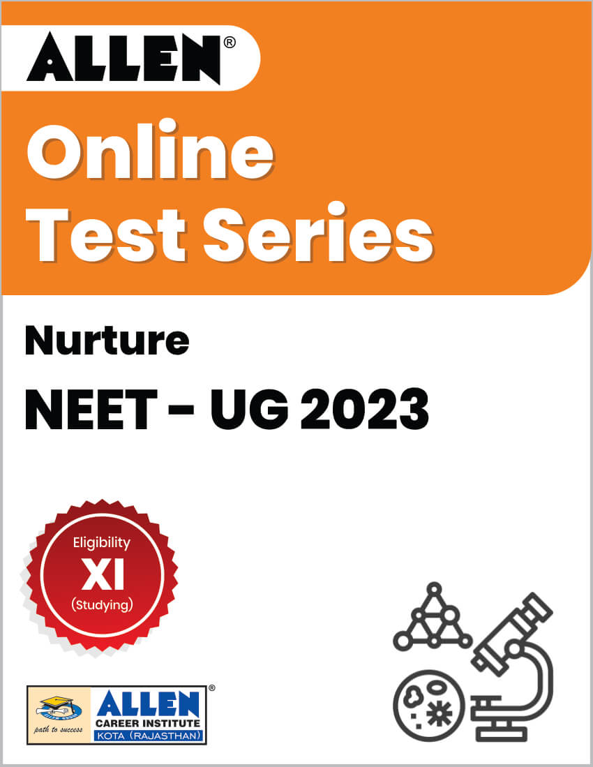 Nurture - Online Test Series for NEET-UG 2023
