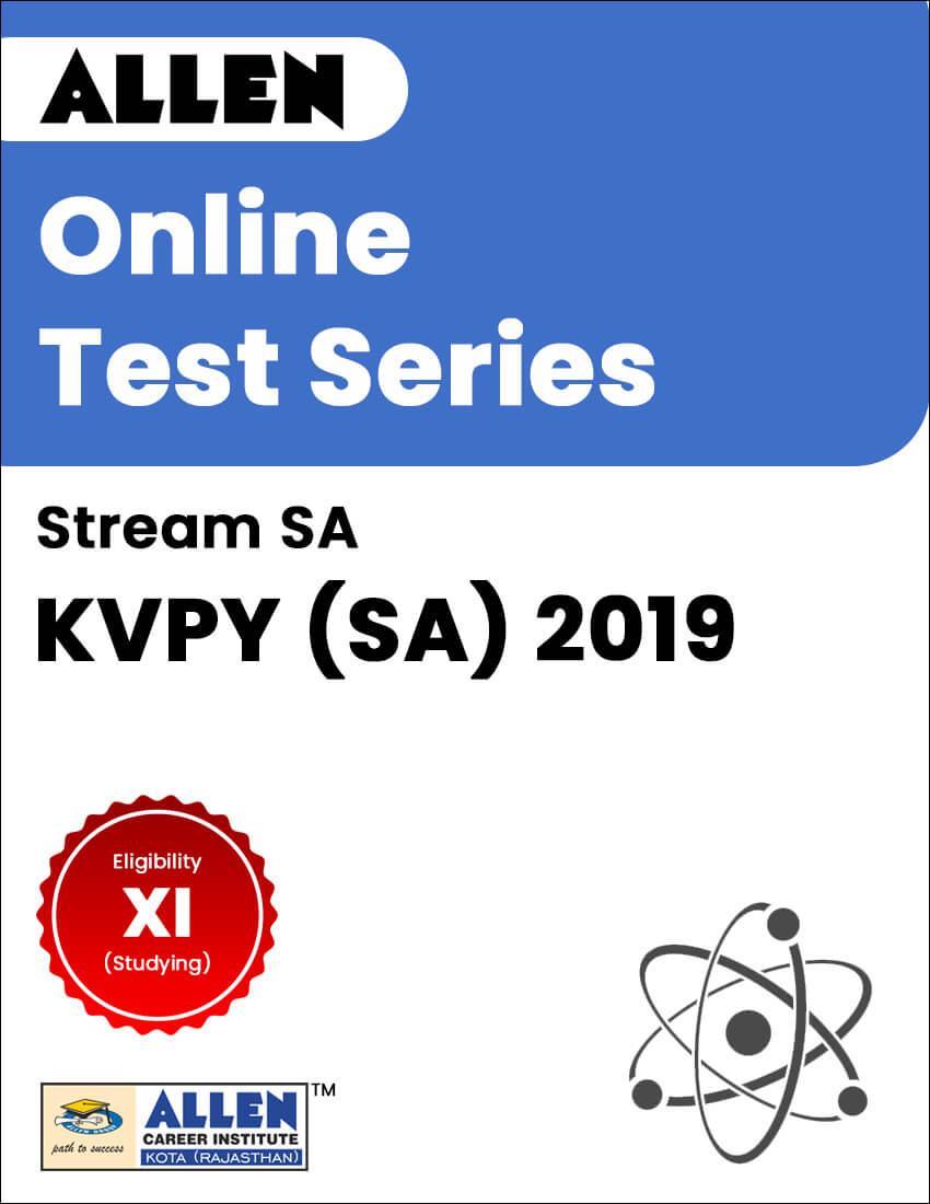 ALLEN KVPY 2019 (SA) Online Test Series
