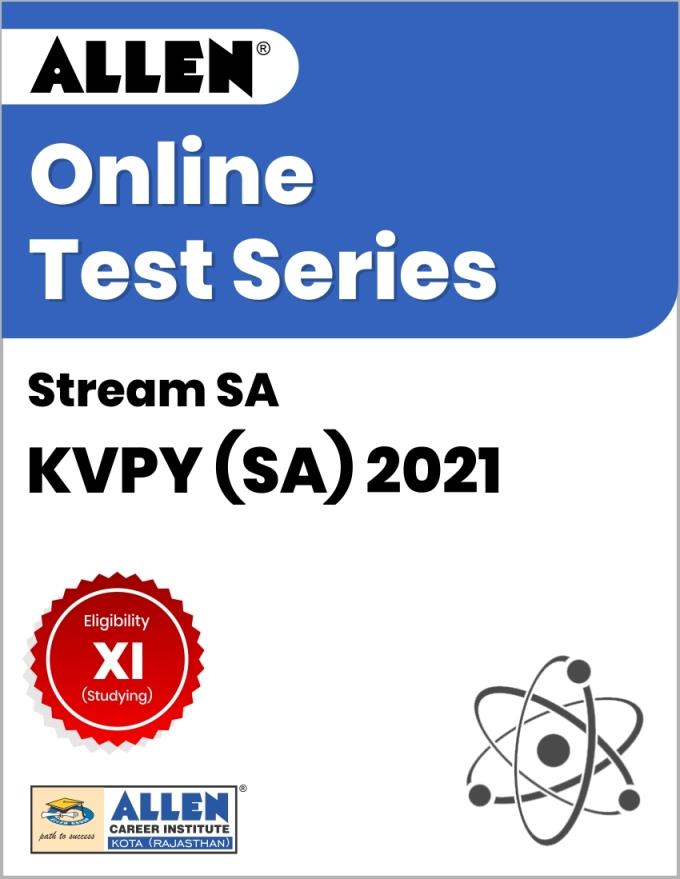 Online Test Series for KVPY 2021 (SA)