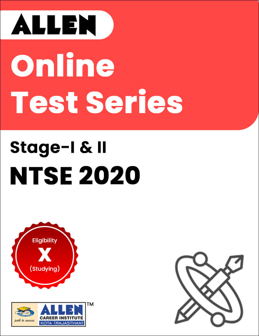 Online Test Series for NTSE 2020 Stage-I and II