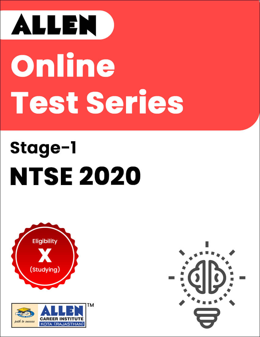 Online Test Series for NTSE 2020 Stage-I