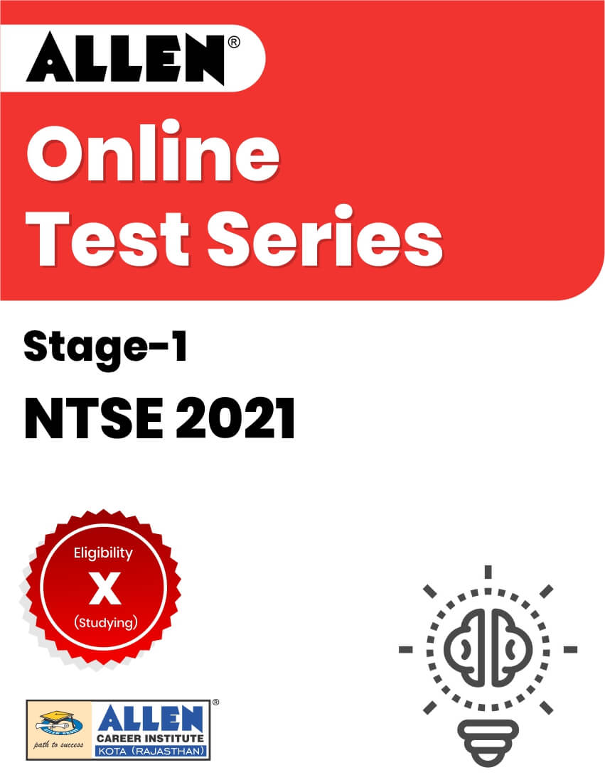 Online Test Series for NTSE 2021 Stage-I