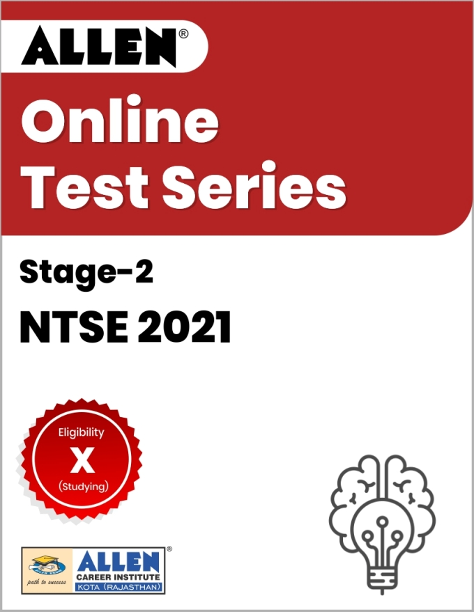 Online Test Series for NTSE 2021 Stage-II