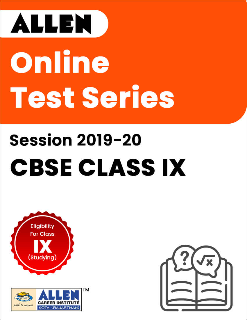 Online Test Series for Class IX (Session 2019-20)