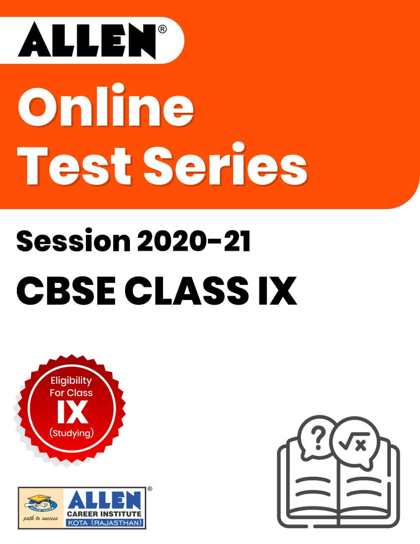 Online Test Series for Class IX (Session 2020-21)