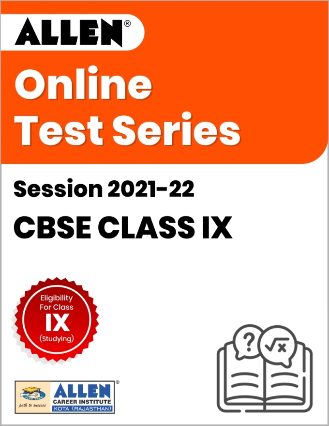 Online Test Series for Class IX (Session 2021-22)