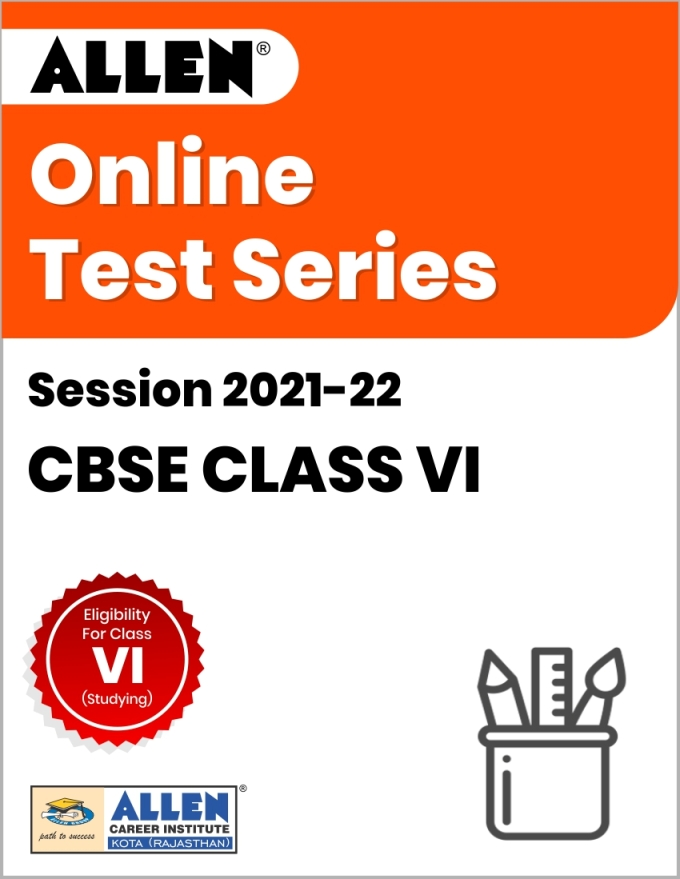 Online Test Series for Class VI (Session 2021-22)