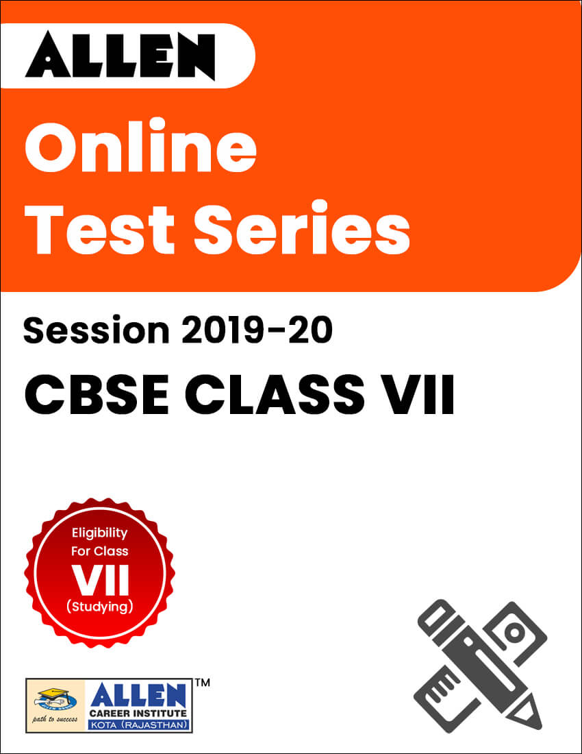 Online Test Series for Class VII (Session 2019-20)
