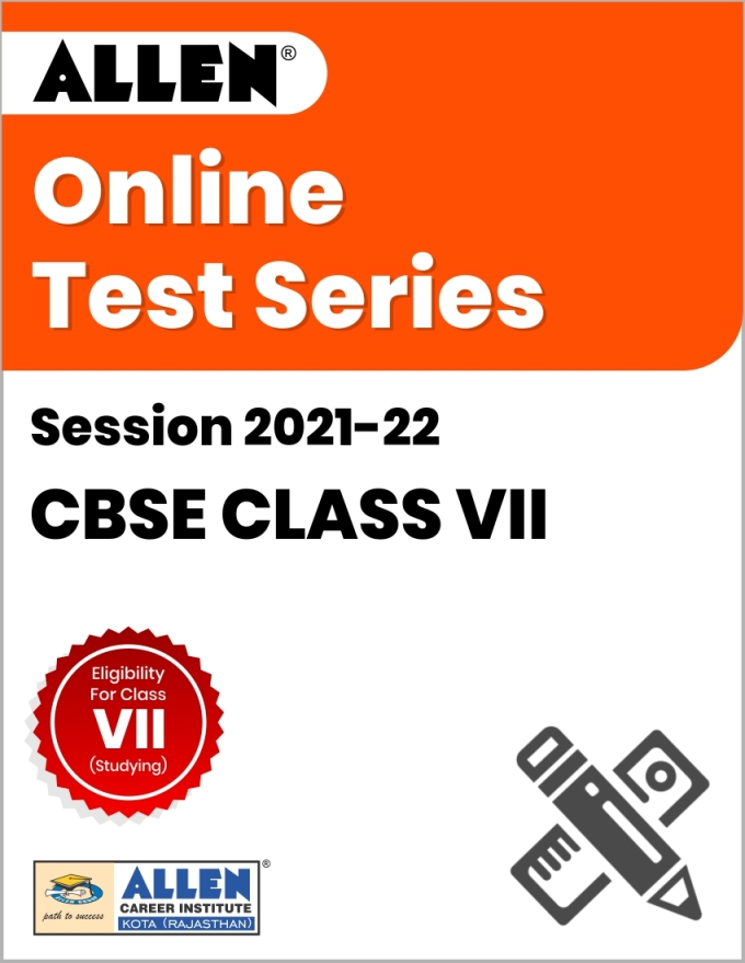 Online Test Series for Class VII (Session 2021-22)