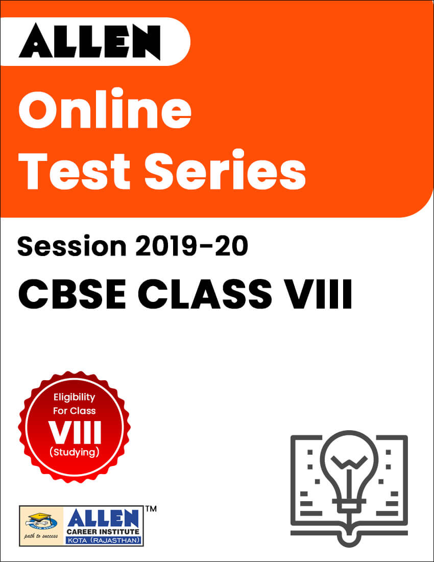 Online Test Series for Class VIII (Session 2019-20)