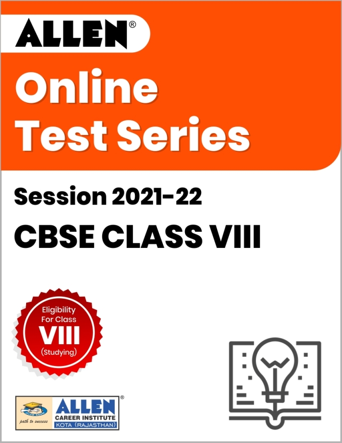 Online Test Series for Class VIII (Session 2021-22)