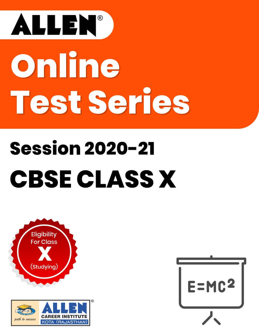 Online Test Series for Class X (Session 2020-21)