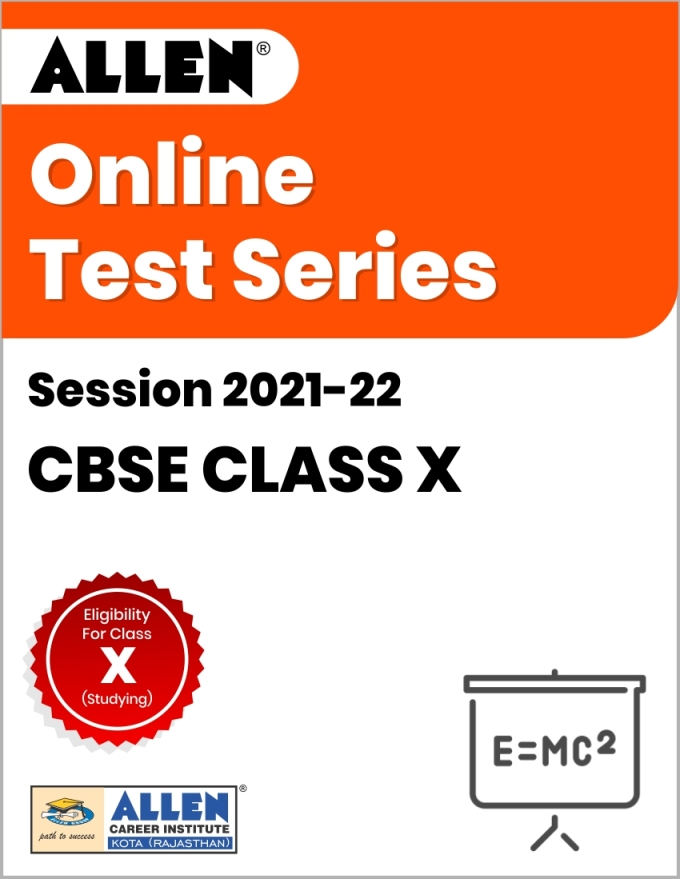 Online Test Series for Class X (Session 2021-22)
